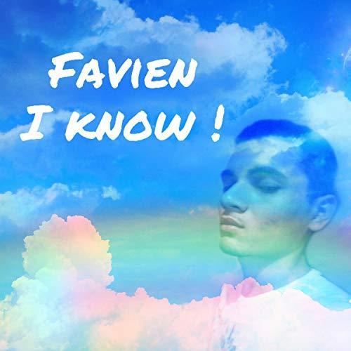 Favien I Know! (Original) - Favien Roses