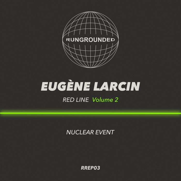 Red Line Vol 2 (Nuclear Event) by Eugene Larcin on MP3, WAV, FLAC, AIFF & ALAC at Juno Download